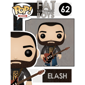 Fat Bottomed boys - Funko Pop Elash