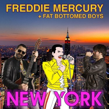 Freddie Mercury + Fat Bottomed boys - New York