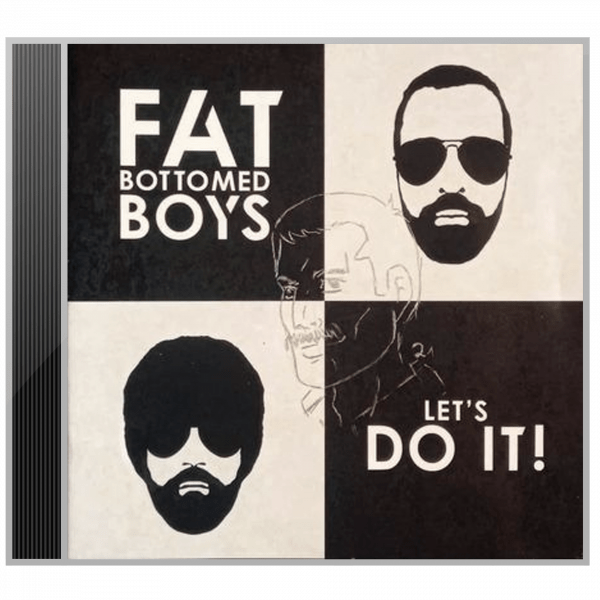 Fat Bottomed Boys - Let's Do It! (Freddie edition)