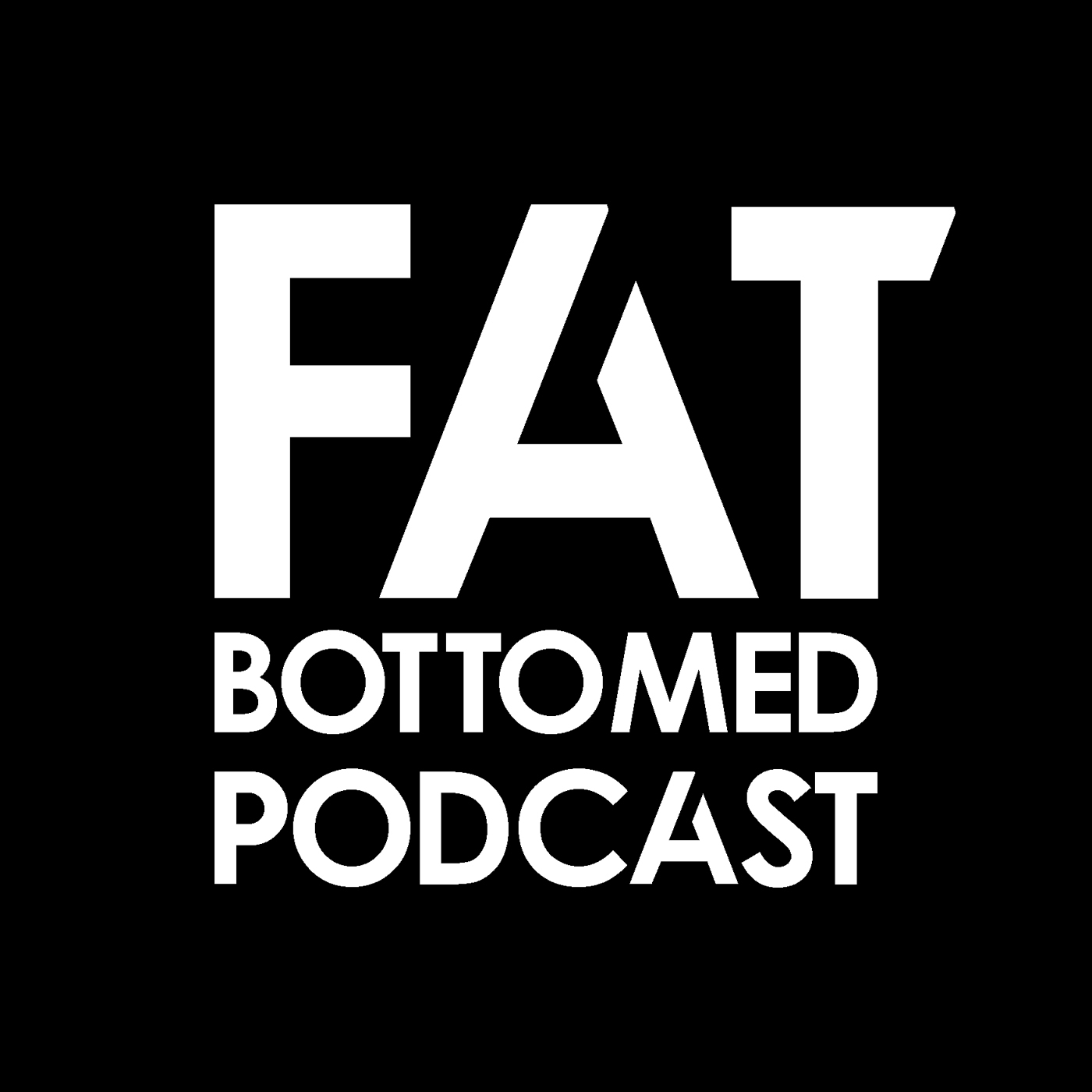 Fat Bottomed Podcast